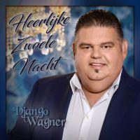 Django Wagner - Heerlijke Zwoele Nacht - GESIGNEERD EXEMPLAAR - CD