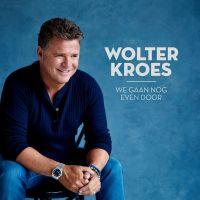 Wolter Kroes - We Gaan Nog Even Door - CD