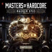 Masters Of Hardcore - Chapter XLII - Magnum Opus - 3CD