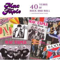 Mac Taple - 40 Years Of Rock and Roll - CD