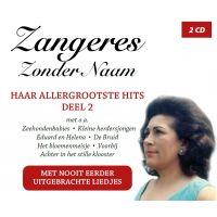 Zangeres Zonder Naam - Haar Allergrootste Hits - Deel 2 - 2CD