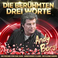 Andy Borg - Jahrtausendhits - Die Beruhmten Drei Worte - CD
