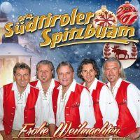 Orig. Sudtiroler Spitzbuam - Frohe Weihnachten - CD