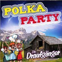 Die Draufganger - Polkaparty - CD