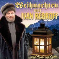 Ivan Rebroff - Weihnachten Mit - Und Frieden Auf Erden - CD
