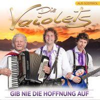 Die Vaiolets - Gib Nie Die Hoffnung Auf - CD