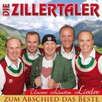 Die Zillertaler - Zum Abschied Das Beste - CD