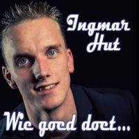 Ingmar Hut - Wie Goed Doet - CD Single