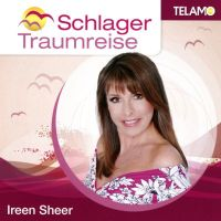 Ireen Sheer - Schlager Traumreise - CD