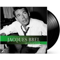 Jacques Brel - Le Chanteur - LP