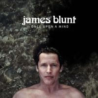 James Blunt - Once Upon A Mind - CD