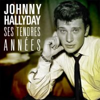 Johnny Hallyday - Ses Tendres Annees - CD