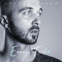 Joshua Aaron - Every Tribe - CD