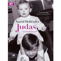 Astrid Holleeder - Judas - LUISTERBOEK