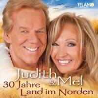 Judith & Mel - 30 Jahre Land Im Norden - CD