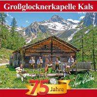 Grossglocknerkapelle Kals - Berge Der Heimat - 75 Jahre - CD