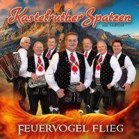 Kastelruther Spatzen - Feuervogel Flieg - CD