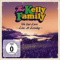 The Kelly Family - We Got Love - Live At Loreley - 2CD