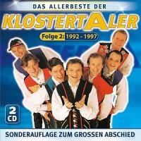 Klostertaler - Das Allerbeste Der - Folge 2 - 1992 - 1997 - 2CD