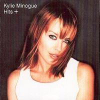 Kylie Minoque - Hits+ - CD