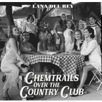 Lana Del Rey -  Chemtrails Over The Country Club - CD