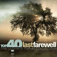 Last Farewell - Top 40 - 2CD