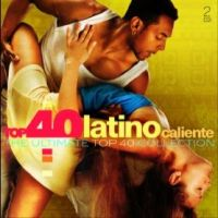 Latino Caliente - Top 40 - 2CD