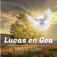 Lucas & Gea - Betere Tijden - CD Single