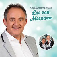 Luc van Meeuwen - Het Allermooiste Van - CD