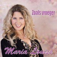 Maria Louise - Zoals Vroeger - CD Single