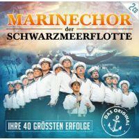 Marinechor Der Schwarzmeerflotte - Ihre 40 Grossten Erfolge - 2CD
