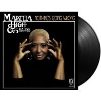 Martha High & The Italian Royal Family - Nothing's Going Wrong - LP