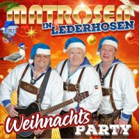 Matrosen In Lederhosen - Weihnachtsparty - CD
