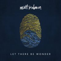 Matt Redman - Let There Be Wonder Live - CD