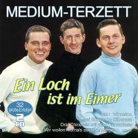 Medium-Terzett - Ein Loch Ist Im Eimer - 2CD
