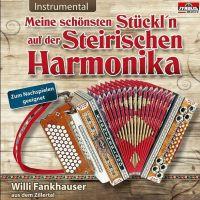 Willi Fankhauser - Meine Schönsten Stückl'n Auf Der Steirischen Harmonika - Folge 1 - CD