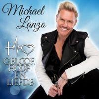 Michael Lanzo - Geloof, Hoop En Liefde - CD