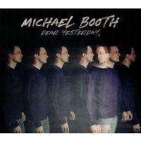 Michael Booth - Dear Yesterday - CD