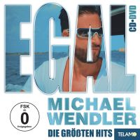 Michael Wendler - Egal - Die Grossten Hits - CD+DVD