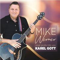 Mike Werner - Singt Grosse Hits Von Karel Gott - CD