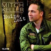 Mitch Keller - Meine Zeit - CD