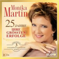 Monika Martin - 25 Jahre - Ihre Grossten Erfolge - 2CD