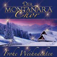 Der Montanara Chor - Frohe Weihnachten - 2CD