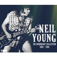 Neil Young - The Broadcast Collection 1984-1995 - 5CD
