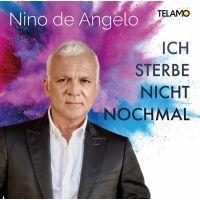 Nino De Angelo - Ich Sterbe Nicht Nochmal - CD