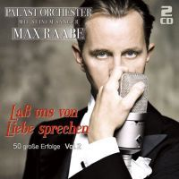 Palast Orchester Mit Seimen Sanger Max Raabe - Lass uns Von Liebe Sprechen - 2CD