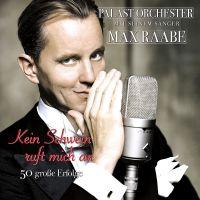 Palast Orchester Mit Seimen Sanger Max Raabe - Kein Schwein Ruft Mich An - 2CD