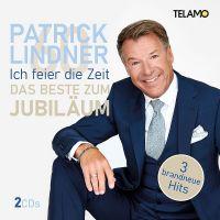 Patrick Lindner - Ich Feier Die Zeit - Das Beste Zum Jubilaum - CD