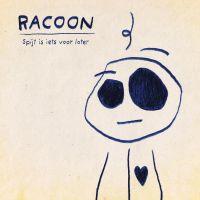 Racoon - Spijt Is Iets Voor Later - CD
