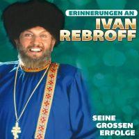 Ivan Rebroff - Erinnerungen An Ivan Rebroff - CD